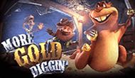 Игровые автоматы More Gold Diggin (Vulkan casino)